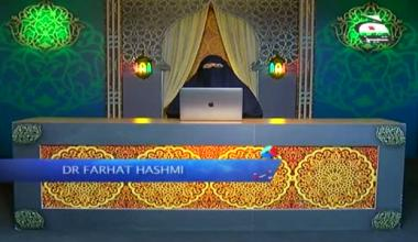 Quran Sab Ke Liye by Dr Farhat Hashmi - Episode 38